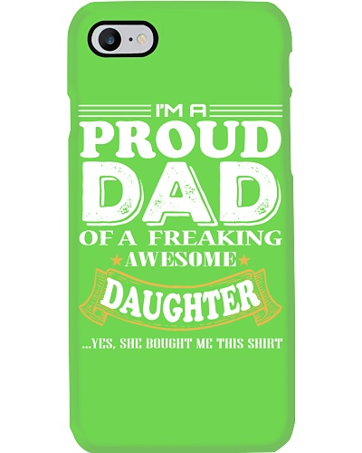 I'm A Proud Dad Of A Freaking Awesome Daughter