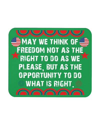 May we think of freedom not as the right to do