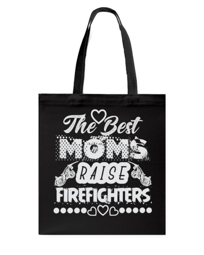 The Best Moms Raise Firefighters Best Selling