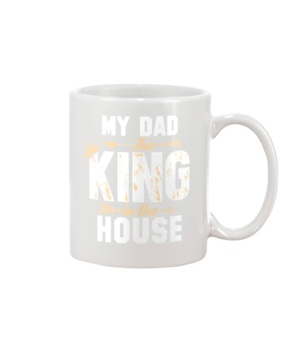 My Dad The King In The House