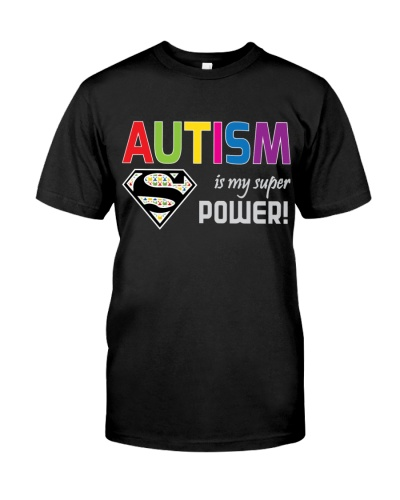 Autism is my super power Autism awareness t shirt