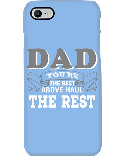 Dad You're The Best Above Haul The Rest