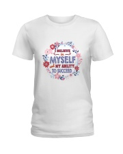 Believe in myself and my ability to succeed Ladies T-Shirt front