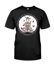 Be kind and full of love Classic T-Shirt front