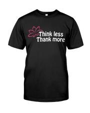 Think less thank more Classic T-Shirt thumbnail