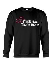 Think less thank more Crewneck Sweatshirt thumbnail