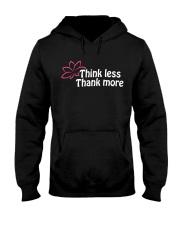Think less thank more Hooded Sweatshirt thumbnail