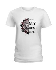 Living My Best Life Ladies T-Shirt front