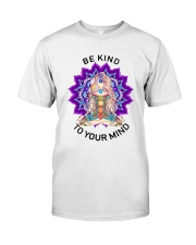 Be kind to your mind Classic T-Shirt thumbnail