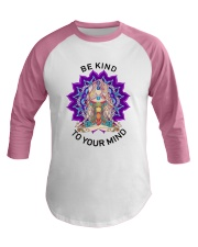 Be kind to your mind Baseball Tee thumbnail