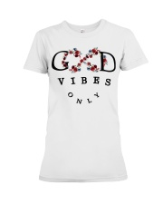 Good vibes only Premium Fit Ladies Tee front