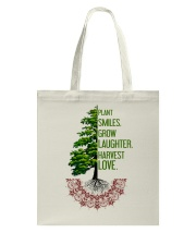 Plant smiles grow laughter harvest love Tote Bag thumbnail