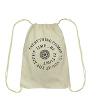Everything comes to you at the right time Drawstring Bag thumbnail