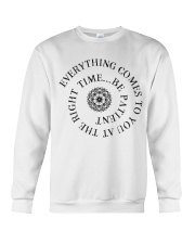 Everything comes to you at the right time Crewneck Sweatshirt thumbnail