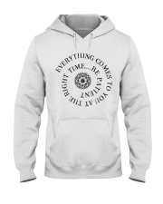 Everything comes to you at the right time Hooded Sweatshirt thumbnail