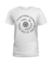 Everything comes to you at the right time Ladies T-Shirt front
