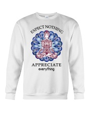 Expect Nothing Appreciate Everything Crewneck Sweatshirt thumbnail