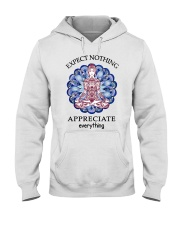 Expect Nothing Appreciate Everything Hooded Sweatshirt thumbnail