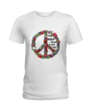 May peace bloom in your life Ladies T-Shirt front