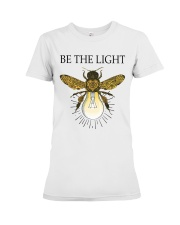 Be the light Premium Fit Ladies Tee thumbnail