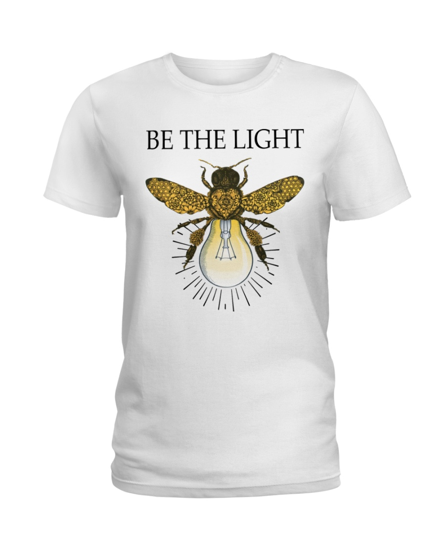 Be the light Ladies T-Shirt