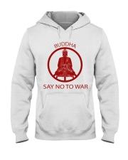 Buddha say no to war Hooded Sweatshirt thumbnail
