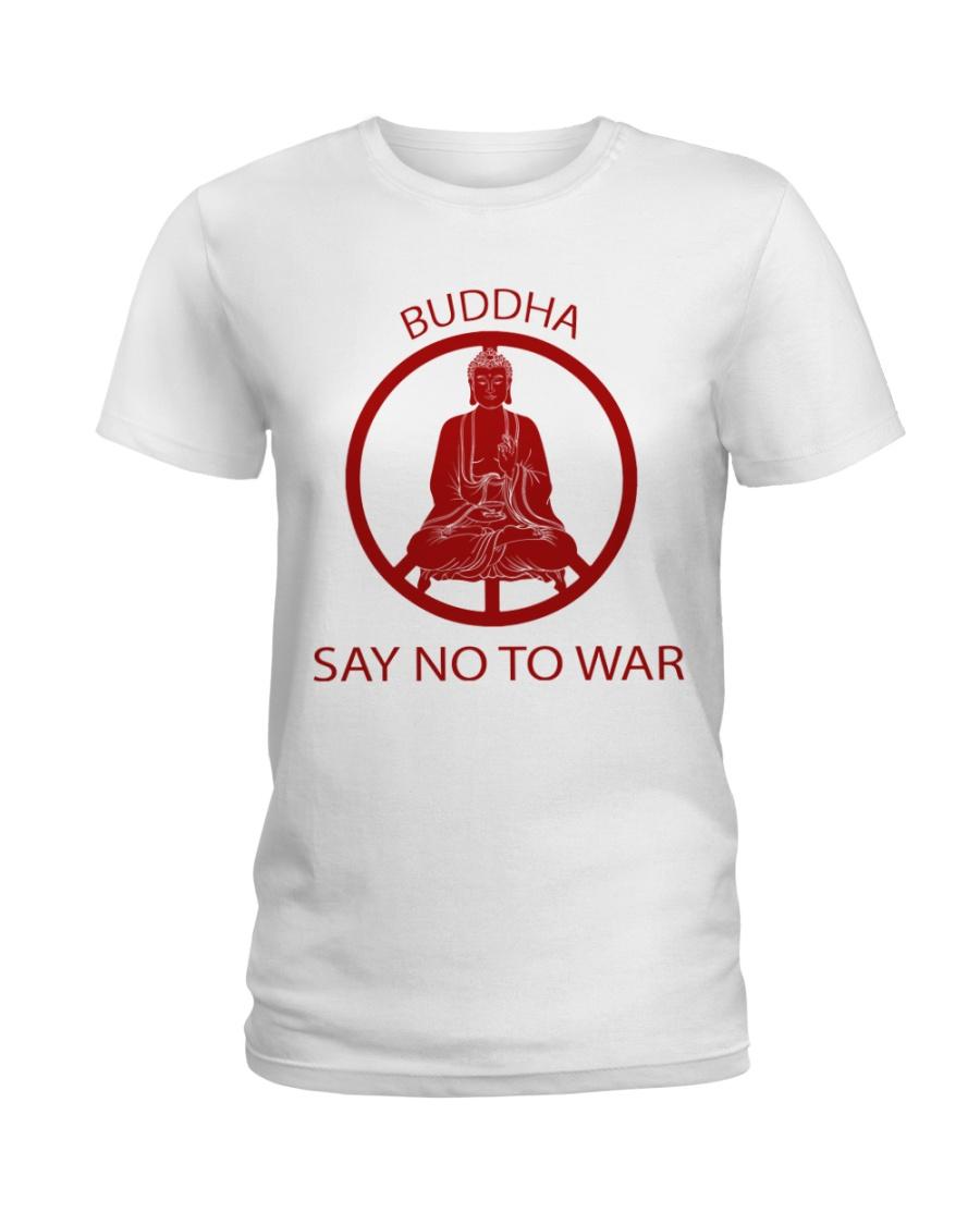 Buddha say no to war Ladies T-Shirt