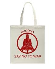 Buddha say no to war Tote Bag thumbnail