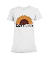 Live a little Premium Fit Ladies Tee thumbnail
