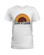 Live a little Ladies T-Shirt front