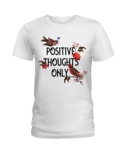 Positive Thoughts Only Ladies T-Shirt front
