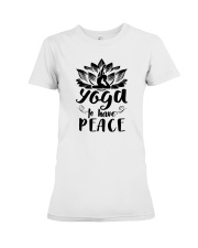 Yoga to have peace Premium Fit Ladies Tee front