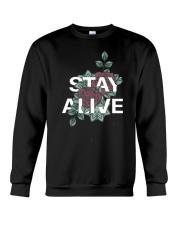 Stay alive Crewneck Sweatshirt thumbnail