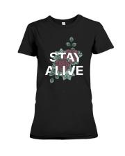 Stay alive Premium Fit Ladies Tee thumbnail