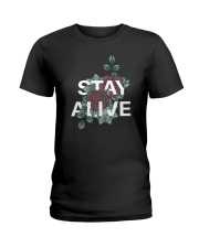 Stay alive Ladies T-Shirt front