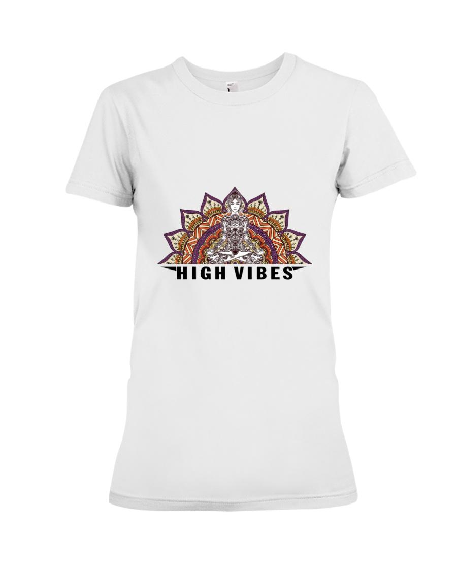 High vibes Premium Fit Ladies Tee