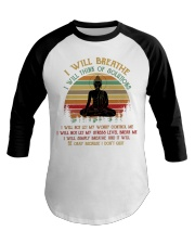 I will breathe Baseball Tee thumbnail