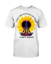 I can't control Classic T-Shirt thumbnail