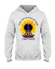 I can't control Hooded Sweatshirt thumbnail