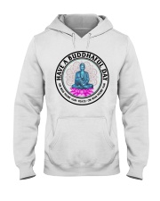 Have a buddhaful day Hooded Sweatshirt thumbnail