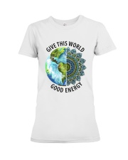 Give the world good energy Premium Fit Ladies Tee front