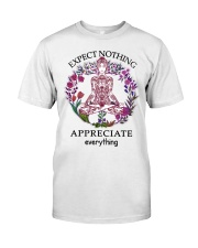 Expect Nothing Appreciate Everything Premium Fit Mens Tee thumbnail