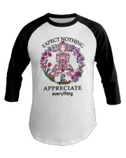 Expect Nothing Appreciate Everything Baseball Tee thumbnail