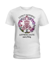 Expect Nothing Appreciate Everything Ladies T-Shirt front