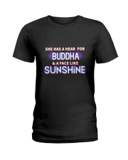 She has a head for Buddha and a face like sunshine Ladies T-Shirt front