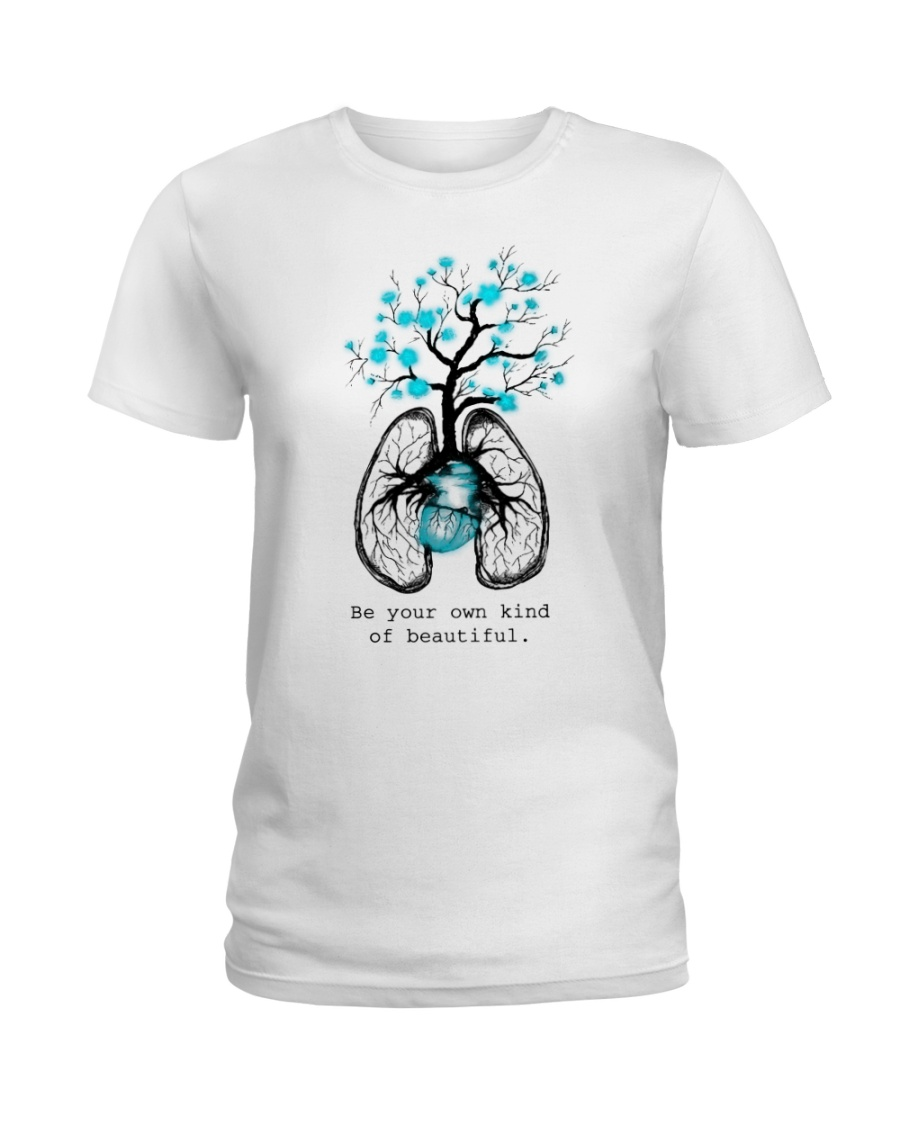 Be your own kind of beautiful Ladies T-Shirt