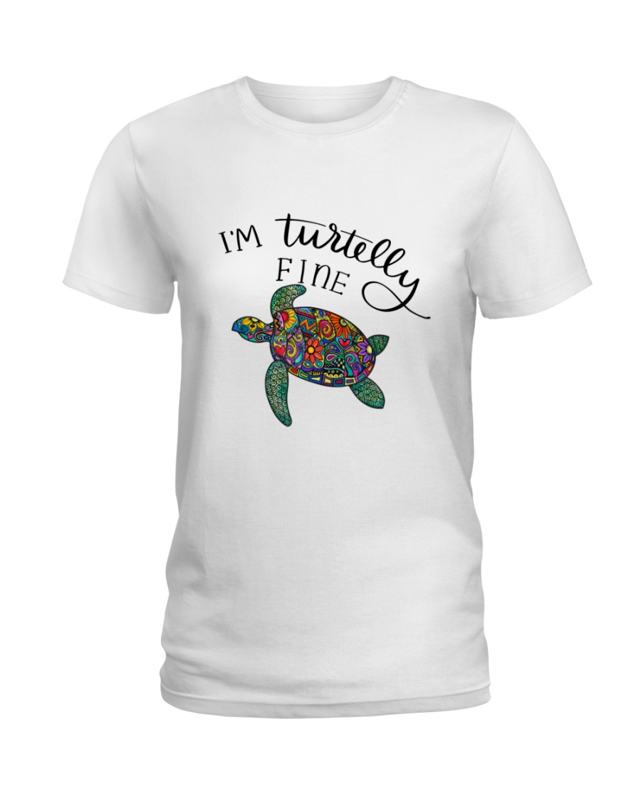 I am turtelly fine Ladies T-Shirt