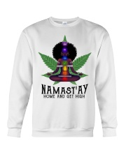 Namastay home and get hight Crewneck Sweatshirt thumbnail