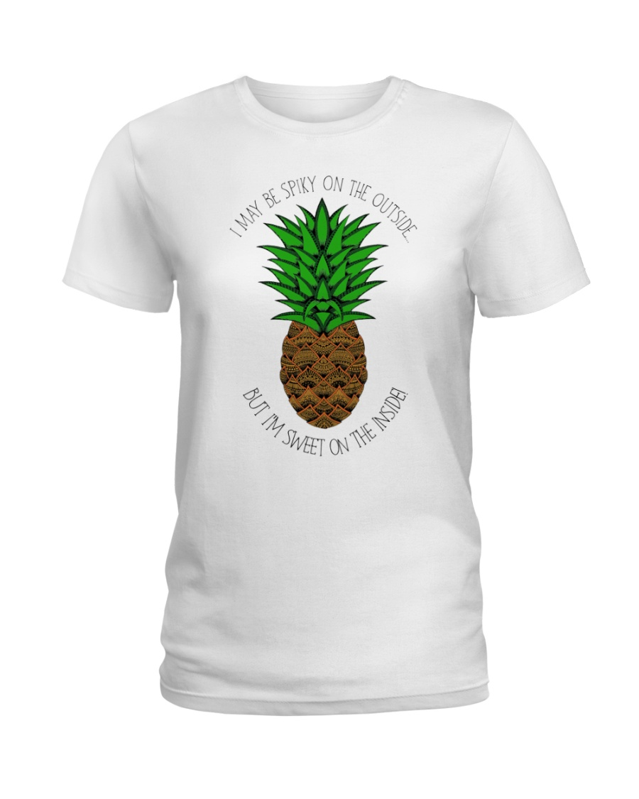 I may be spiky on the outside but I'm sweet inside Ladies T-Shirt
