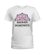 Radiate positivity Ladies T-Shirt front